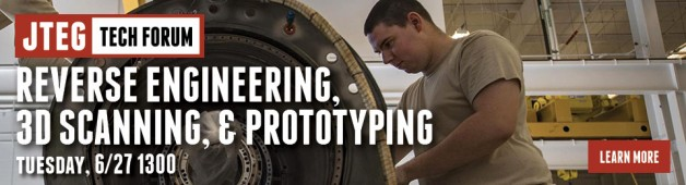 JTEG Technology Forum: Reverse Engineering, 3D Scanning, & Prototyping