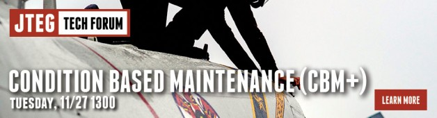 JTEG Technology Forum: Condition Based Maintenance (CBM+)