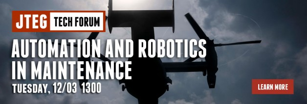 JTEG Technology Forum: Automation and Robotics in Maintenance