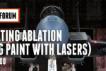 JTEG Technology Forum: Laser Coating Ablation (Removing Paint with Lasers)