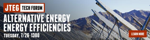 JTEG Technology Forum: Alternate Energy / Energy Efficiencies