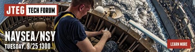 JTEG Technology Forum: Naval Sea Systems Command (NAVSEA) / Naval Shipyards