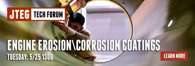 JTEG Technology Forum: Engine Erosion\Corrosion Coatings